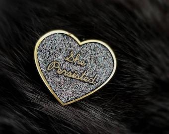 Nevertheless, She Persisted - Enamel Glitter Pin