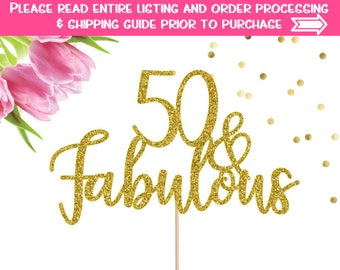 50th Birthday Cake Topper, 50 and Fabulous Cake Topper, 50th Birthday, Cake Topper, 50th Birthday Party, Birthday Cake Topper,Birthday Decor