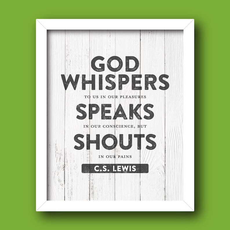 Cs Lewis God Whispers Speaks Shouts Quote Instant Etsy