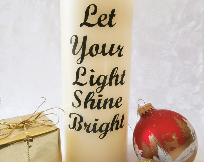 Let your Light Shine Bright - Flameless Candle