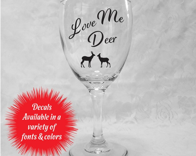 Love Me Deer Decals for Wine Glasses