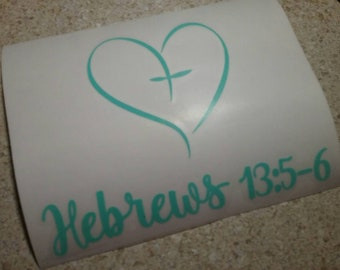 Hebrews 13:5-6 Heart Decal