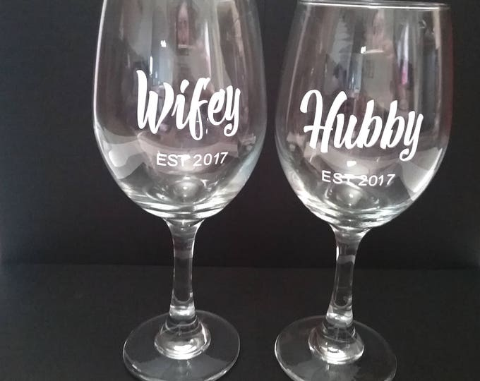 Hubby & Wifey Wine Glasses