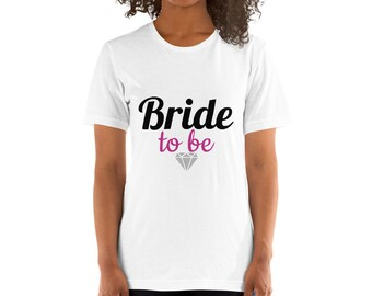 Bride to be Short-Sleeve Ladies T-Shirt