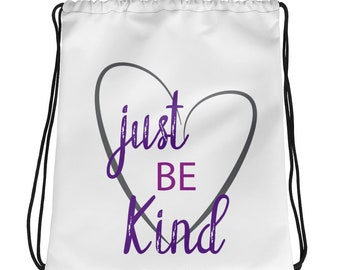 Just Be Kind Drawstring bag