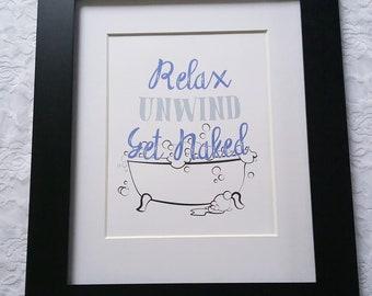 Relax, Unwind, Get Naked, DIY Printable Wall Art-Purple
