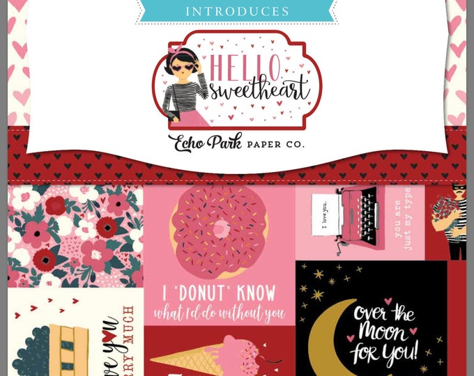 The Echo Park Paper Company brings you  Hello Sweetheart  for Riley Blake Designs