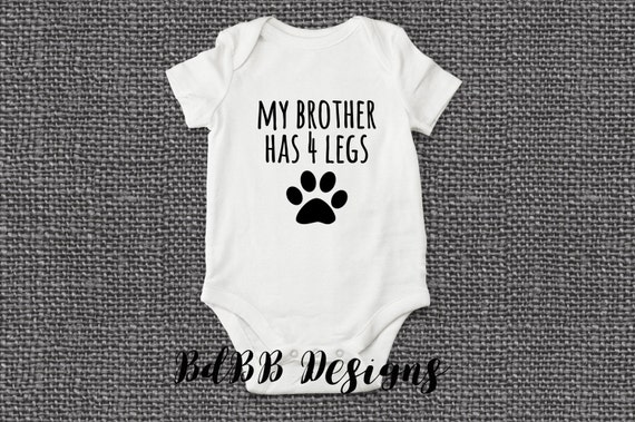 My Sister Has Four Legs Gerber OnesieFunny Pet Owner Family Baby Romper