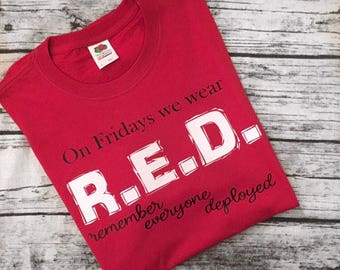 "RED Friday Military Deployment T-Shirt - ""On Friday We Wear RED"" Mean Girls Quote - Marine Corps - Army - Navy - Air Force - Coast Guard"
