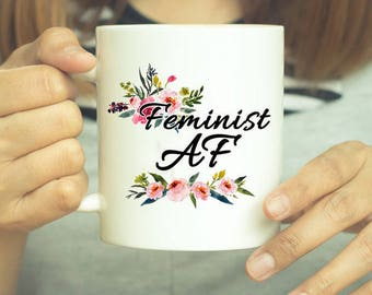 feminist mug, coffee mug, feminist, nasty woman, gift for her, nasty woman mug, funny mug, feminist gift, gift for feminist, feminism mug