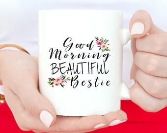 Best Friend Gift, Best Friend Mugs, Best Friend Birthday Gift, Good Morning Bestie, Bestie Mug, Coffee Mug, Best Friend Gift Idea, BFF Gift