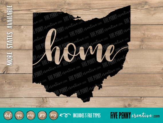 Ohio Home State Svg Png Eps Cricut Silhouette Cutting Etsy