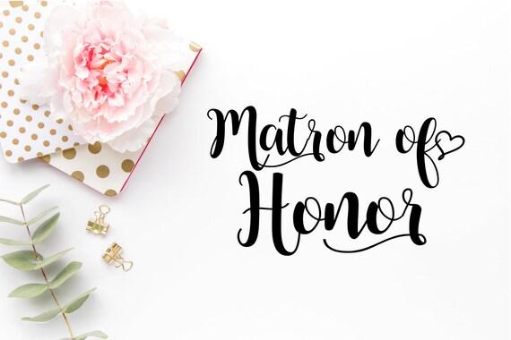 Matron Of Honor Svg Wedding Svg Diy Wedding Cut Files Etsy