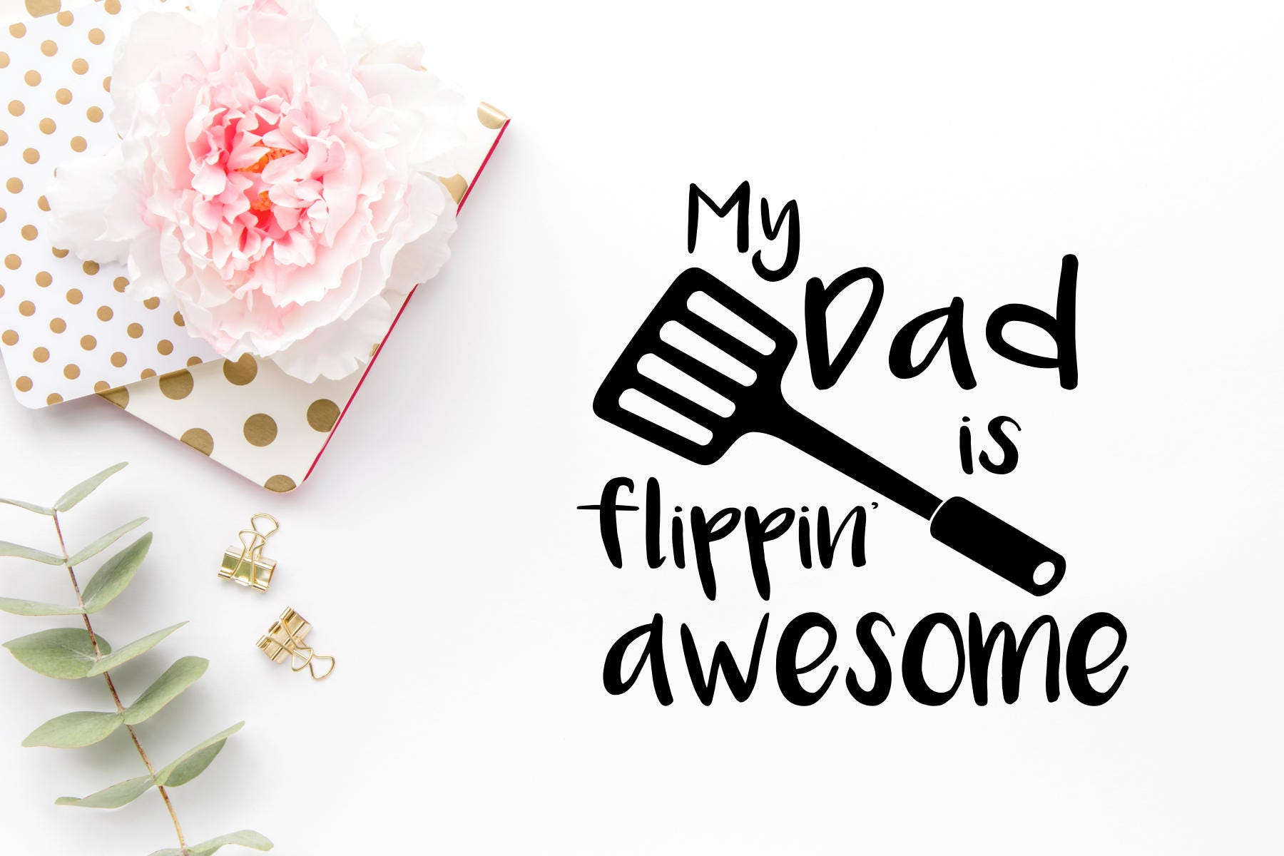 My Dad Is Flippin Awesome SVG Dad SVG Fathers Day Svg  68a47b5aaa