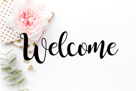 Welcome SVG File Welcome Download Welcome Clipart | Etsy