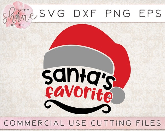 Santa S Favorite Svg Dxf Png Eps Cutting File For Cricut Etsy