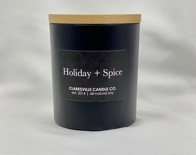 Holiday + Spice All Natural Soy Candle 10oz