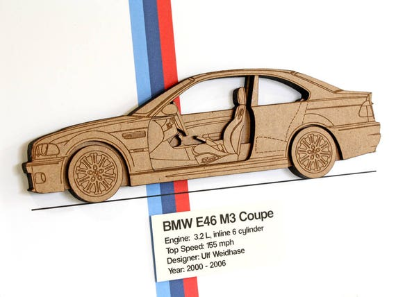 Bmw e46 m3 coupe bmw m3 blueprint laser cut wood bmw decor malvernweather Choice Image