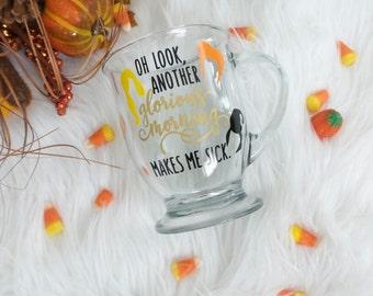 Hocus Pocus Inspired Coffee Mug•Oh look another glorious morning mug•Halloween Mug•Fall Mug• Hocus Pocus Cup• Funny Mug• Funny travel mug