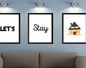 Set of 3 Let's Stay Home Giclee Prints home decor living room art family quote apartment decor bedroom sign living room decor quarantine