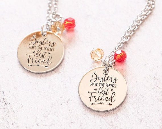 Sisters Gift Idea, Best Friends Sisters, Unbiological Sisters, Sister Necklace, Sisters  Quote Jewelry, Sisters Make the Perfect Best Friend