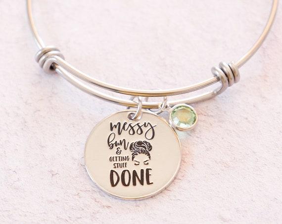 Adjustable Bangle Bracelet, Charm bracelet, Custom bracelet, Messy Bun, Swarovski Charm, Messy Bun Quote, Funny Quote , Gift for Best Friend