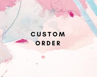 Custom order for Tanvi
