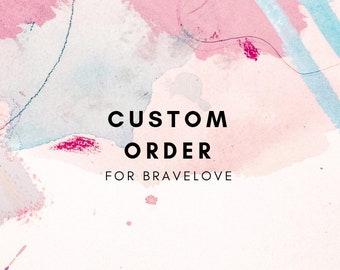 Shipping cost - Custom order for BRAVELOVE