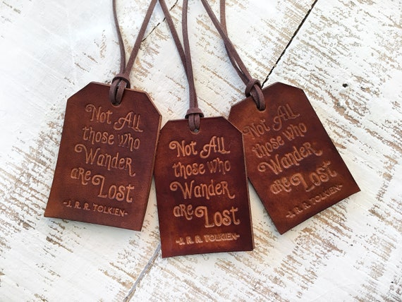 Not All Who Wander Are Lost - Leather Luggage Tag - Travel Gift Luggage Tag - Christmas Gift For Wanderlust - JRR Tolkien  - Stocking Filler