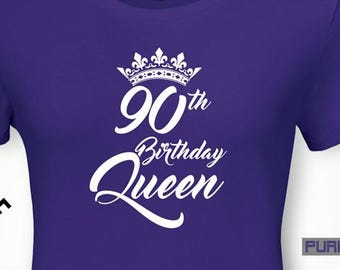 90th Birthday Queen Gifts For Women Gift Tshirt Party