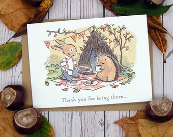 Thank You For Being There Greetings Card