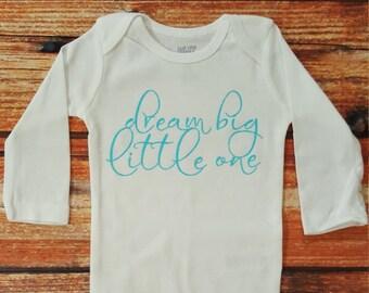 Baby Clothes, Dream Big Little One Bodysuit