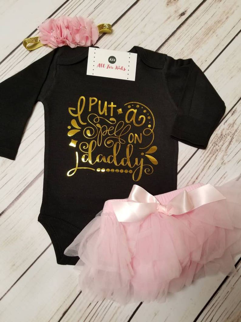 Baby Girl Clothes I Put A Spell On Daddy Bodysuit | Etsy