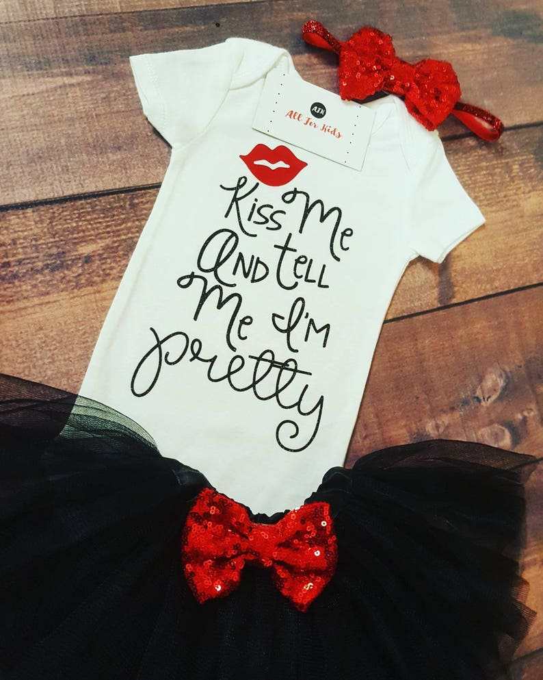 Kiss Me And Tell Me I/'m Pretty Bodysuit Baby Girl Clothes