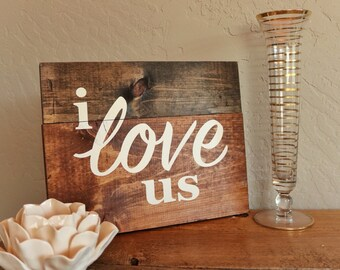 I Love Us Wedding Decor Sign