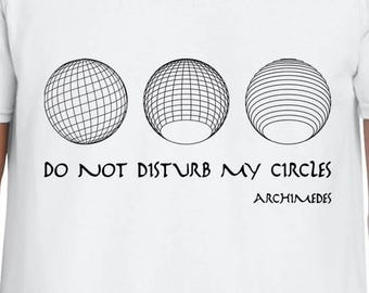 Do Not Disturb My Circles art tshirt
