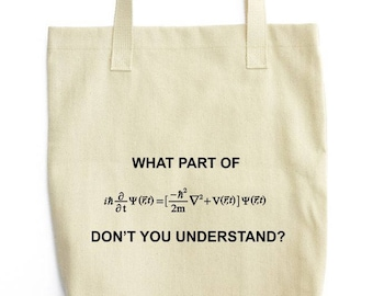 Schrödinger Equation Science tote bag