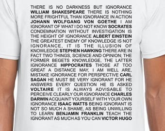 On Ignorance Quotes art t shirt