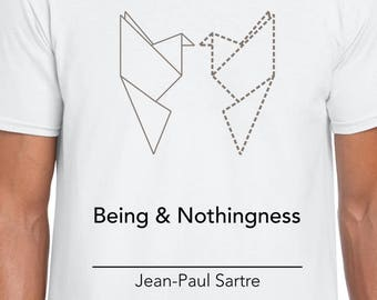 Being and Nothingness by Sartre tshirt