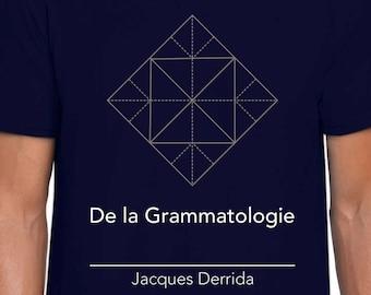 De la Grammatologie by Derrida t shirt