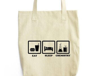 Eat Sleep Chemistry tote bag