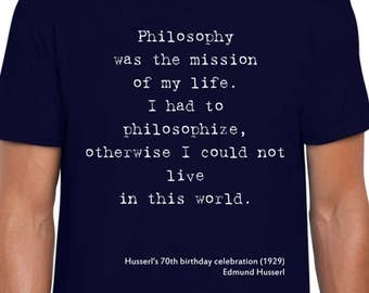 Husserl's 70th Birthday funny t shirt