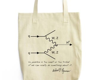 QED Feynman Diagram and Quote tote bag