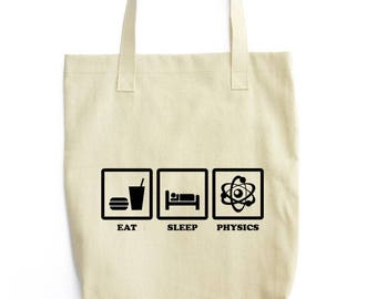 Eat Sleep Physics funny tote bag