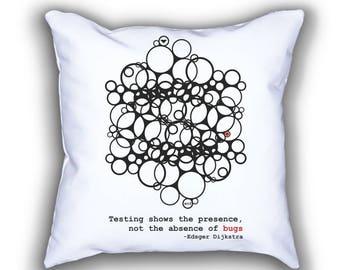 Dijkstra Testing and Bugs pillows