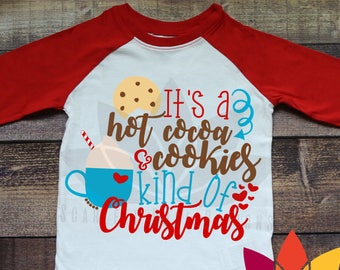 Christmas SVG, It's a Hot Cocoa and Cookies Kind of Christmas, Peppermint Candy Cane, Hot chocolate cut file for silhouette cameo and cricut