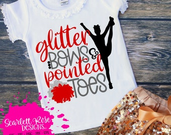 97ca545efe27 Cheer SVG, Glitter Bows and Pointed Toes, Cheer mom svg, Cheer shirts, cut  files, design, silhouette cameo, cricut