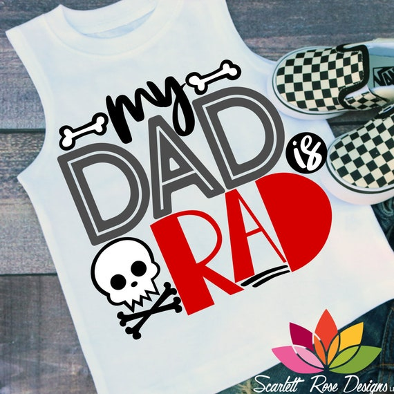 Fathers Day Svg Dad Svg My Dad Is Rad Svg Daddy And Me Son Etsy
