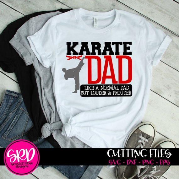 Karate Svg Karate Dad Svg Sports Svg Karate Dad Life Loud Etsy