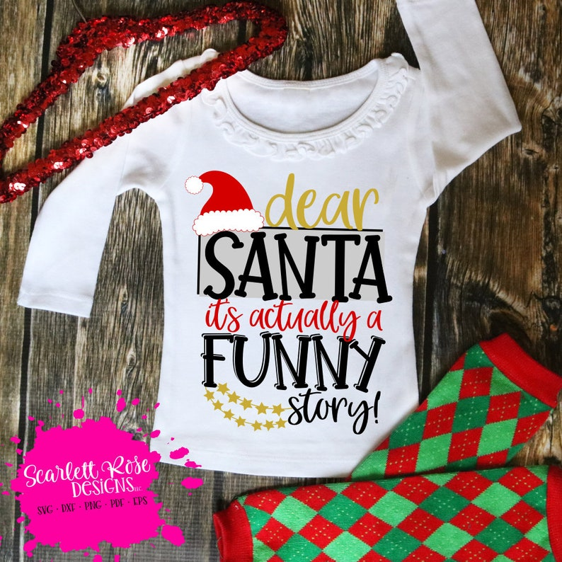 Dear Santa svg Christmas shirt cricut cameo SVG bundle Christmas SVG Christmas svg cut files design